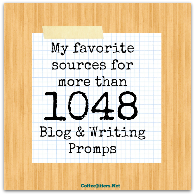 blog writing prompts Daily writing prompts creative writing prompts for every day of the year as always, the teacher's corner is looking for ways to make your life easier.